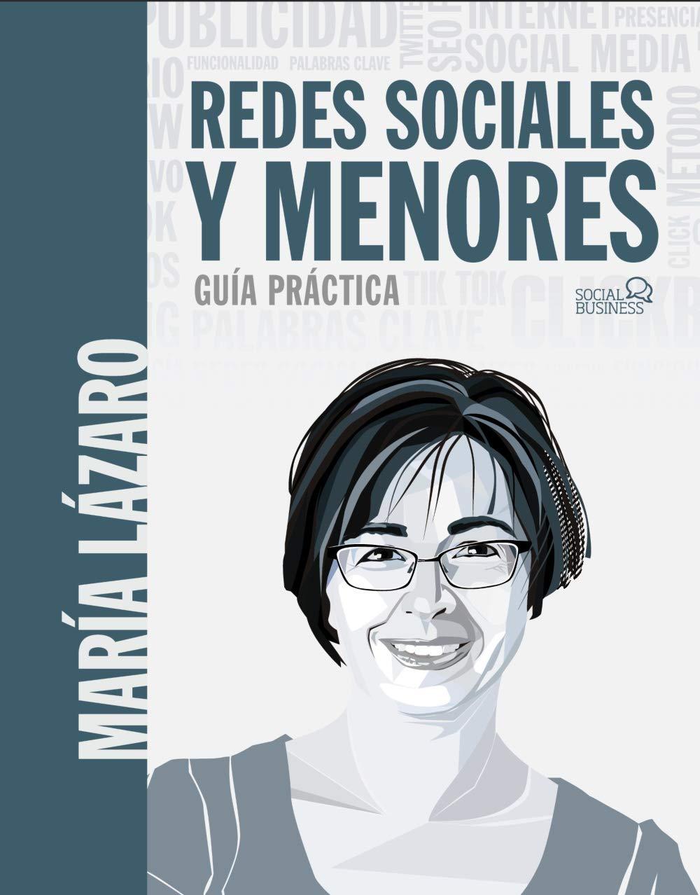 Redes sociales y menores. Guía práctica. De María Lázaro