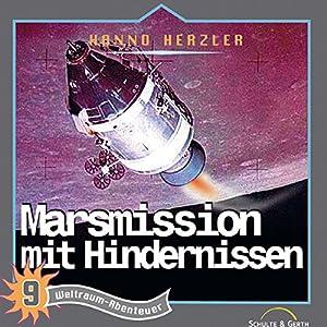 Marsmission mit Hindernissen (Weltraum-Abenteuer 9) Hörspiel
