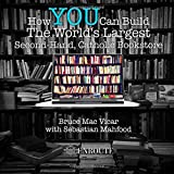 How YOU Can Build the World?s Largest Second-Hand, Catholic Bookstore