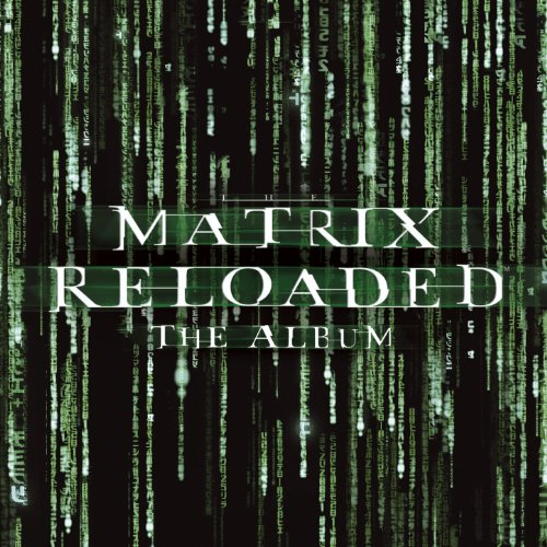 The Matrix Reloaded: The Album...