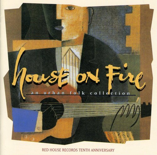 Price comparison product image House on Fire: An Urban Folk Collection: Red House Records Tenth Anniversary