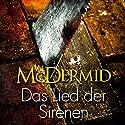 Das Lied der Sirenen Hörbuch von Val McDermid Gesprochen von: Stefan Wilkening