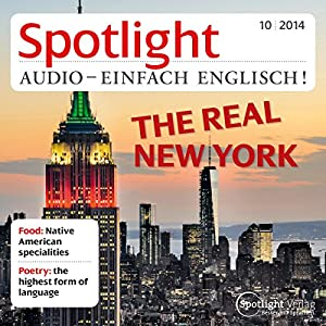 Spotlight Audio - The real New York. 10/2014 Hörbuch