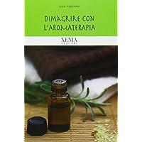 Dimagrire con l'aromaterapia
