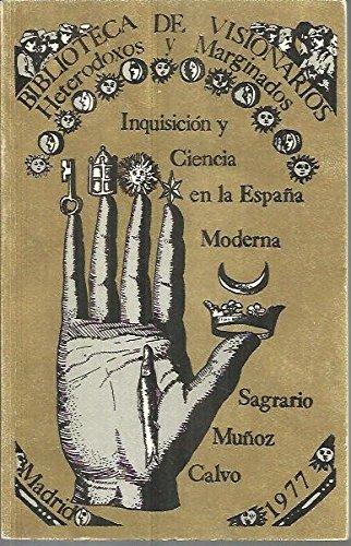 Inquisición y ciencia en la España moderna Biblioteca de visionarios, heterodoxos y marginados: Amazon.es: Muñoz Calvo, Sagrario: Libros en idiomas extranjeros