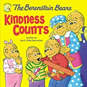 The Berenstain Bears: Kindness Counts (Berenstain Bears/Living Lights)