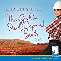 The Girl in Steel-Capped Boots Audiobook by Loretta Hill Narrated by Sally Patience