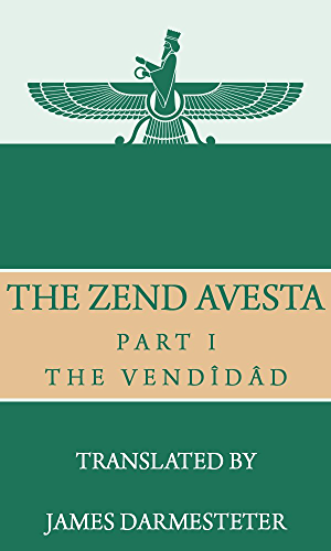 The Zend Avesta; Part I: The Vend�d�d