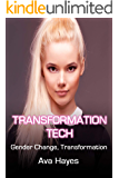 Transformation Tech: Gender Change, Transformation