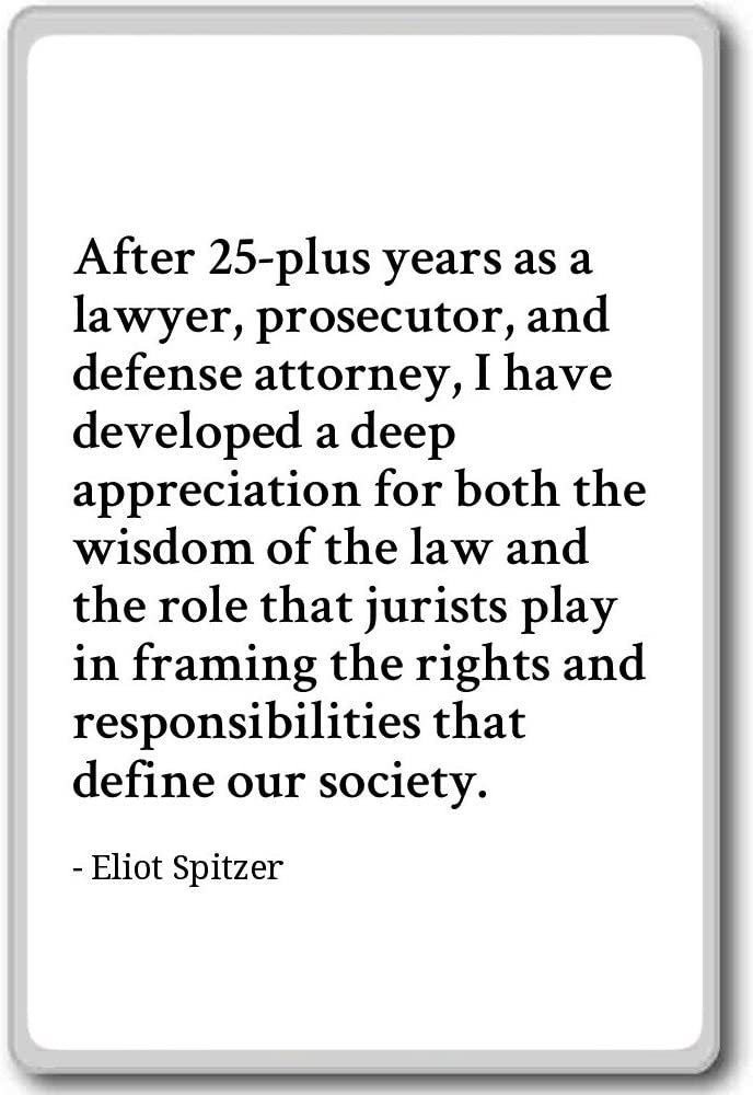 Amazon Com After 25 Plus Years As A Lawyer Prosecutor Eliot Spitzer Quotes Fridge Magnet White Kitchen Dining