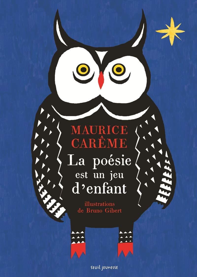 La Poésie Est Un Jeu Denfant Maurice Carême 9791023504804