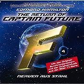 Nerven aus Stahl (Captain Future: The Return of Captain Future 4) | Edmond Hamilton