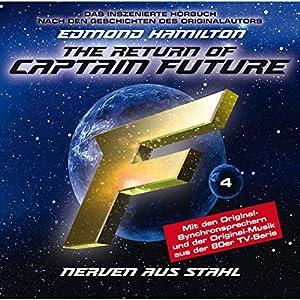 Nerven aus Stahl (Captain Future: The Return of Captain Future 4) Hörspiel