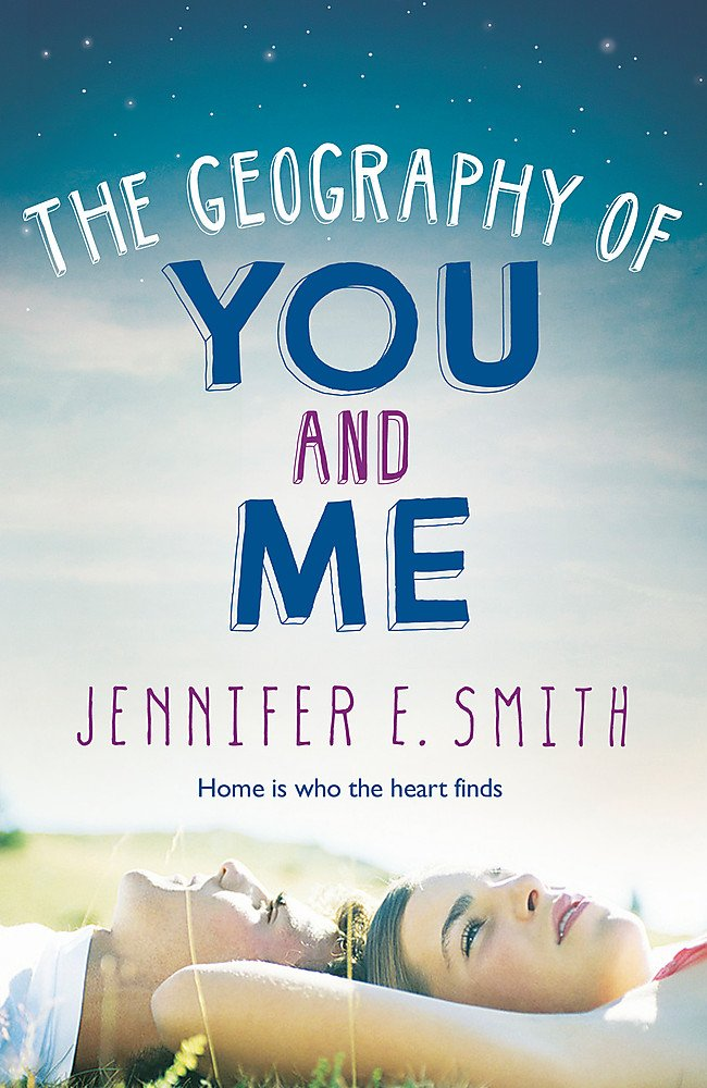 The Geography Of You And Me: Amazon.co.uk: Smith, Jennifer E ...