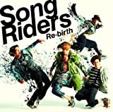 Song Riders - Re-Birth [Japan CD] TFCC-86391