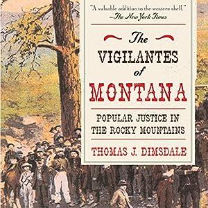 The Vigilantes of Montana Audiobook
