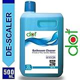 DOT Bathroom Cleaner Descaler For Tiles, Granite, Marbles - 500Ml