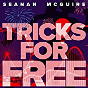 Tricks for Free: InCryptid, Book 7 | Seanan McGuire