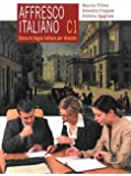 Affresco italiano C1. Corso di lingua italiana per stranieri
