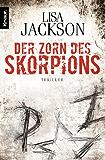 Der Zorn des Skorpions: Thriller (Ein Fall für  Alvarez und Pescoli)