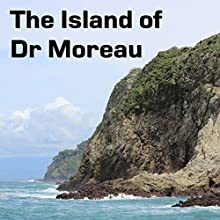 The Island of Dr Moreau Audiobook by H G Wells Narrated by Felbrigg Napoleon Herriot