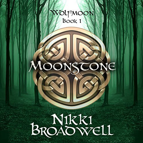 The Moonstone: Wolfmoon, Book 1