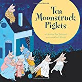 img - for Ten Moonstruck Piglets book / textbook / text book
