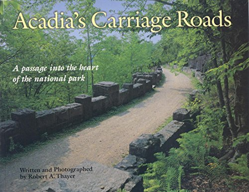Acadia's Carriage Roads (Acadia National Park Guide ()