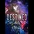 Destined Series Box Set: Mirage, Inception, Awakening, Facade and Epiphany