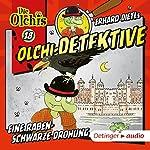 Eine rabenschwarze Drohung (Olchi-Detektive 18) | Erhard Dietl,Barbara Iland-Olschewski