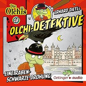 Eine rabenschwarze Drohung (Olchi-Detektive 18) Hörspiel