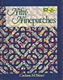 img - for Nifty Ninepatches (That Patchwork Place) by Carolann M. Palmer (1992-04-03) book / textbook / text book