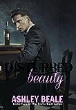 Disturbed Beauty
