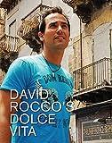 La Dolce Vita Cookbook by David Rocco (2009-09-22)