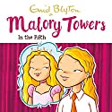 Malory Towers: In the Fifth: Malory Towers, Book 5 Hörbuch von Enid Blyton Gesprochen von: Esther Wane