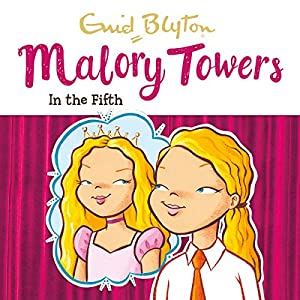 Malory Towers: In the Fifth Audiobook