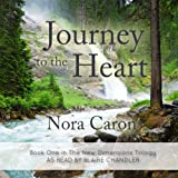 Journey to the Heart: New Dimensions, Book 1