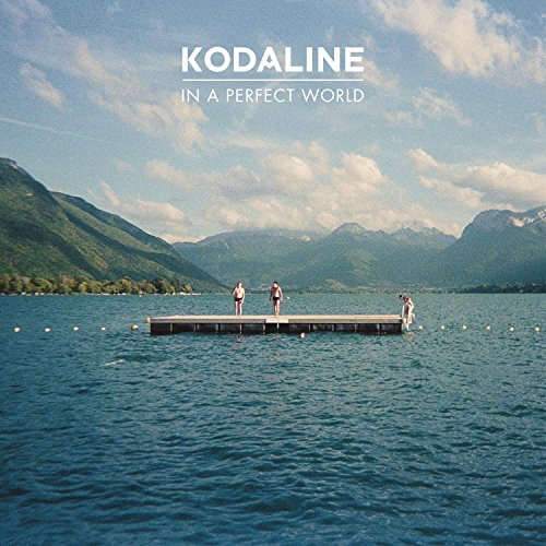 kodaline in a perfect world album download free