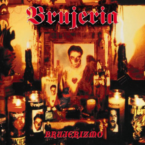 Brujeria-Brujerizmo-ES-CD-FLAC-2000-CATARACT Download