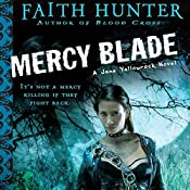 Mercy Blade: Jane Yellowrock, Book 3 | Faith Hunter
