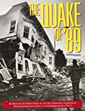 img - for The Quake of '89: As Seen by the News Staff of the San Francisco Chronicle book / textbook / text book
