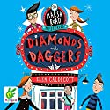 Marsh Road Mysteries: Diamonds and Daggers Audiobook by Elen Caldecott Narrated by Edward Killingback
