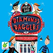 Marsh Road Mysteries: Diamonds and Daggers | Elen Caldecott