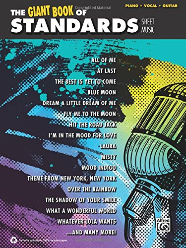 Jazz Music Sheet Vocal (The Giant Standards Piano Sheet Music Collection: Piano/Vocal/Guitar (The Giant Book of Sheet Music))