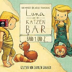 Luna und der Katzenbär/Luna und der Katzenbär vertragen sich wieder (Luna und der Katzenbär 1 & 2)