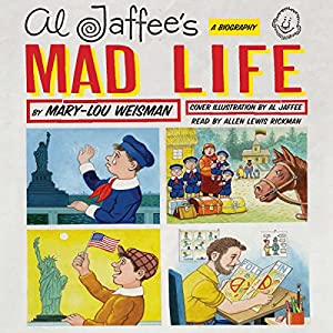 Al Jaffee's Mad Life Audiobook