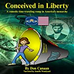 Conceived in Liberty: Timeless, Book 1 | Don Canaan