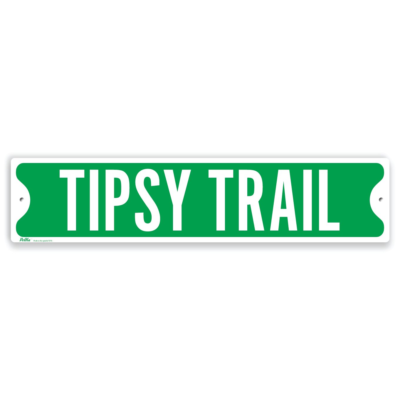 PetKa Signs and Graphics PKSS-0098-NA_18x4''Tipsy Trail'' Aluminum Sign, 18'' x 4'', White on Green