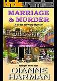 Marriage and Murder (Cedar Bay Cozy Mystery Series Book 4)