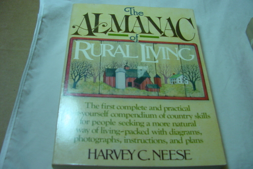 The Almanac of Rural Living, Neese, Harvey C.